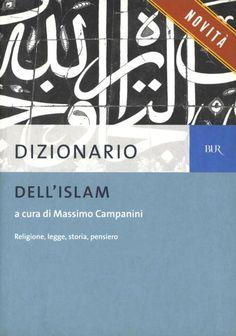 L'Islam è una religione, o meglio una concezione onnicomprensiva del mondo e della realtà, su cui si nutrono spesso preconcetti (e pregiudizi) senza conoscerla a sufficienza. Questo dizionario ambisce a fornire una informazione aggiornata e puntuale sugli aspetti più importanti dell'Islam in quanto religione e concezione del mondo, sotto il profilo storico, teologico, filosofico e giuridico, onde consentire al lettore di avvicinarsi ad essa in modo obiettivo ed equilibrato. Il dizi...