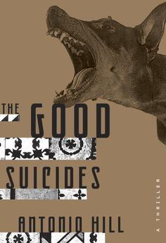 The Good Suicides by Antonio Hill; design by Christopher Brand (Crown / June 2014)