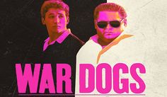 Review: Σκυλιά του Πολέμου - War Dogs | FilmBoy