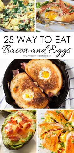 25 ways to eat bacon and eggs. Breakfast ideas that keep you excited to get up in the morning! I love this!