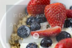 A look at Michael Pollan's In Defense Of Food....from a non-diet approach