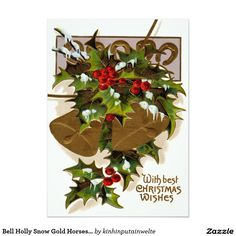Shop Bell Holly Snow Gold Horseshoe Postcard created by kinhinputainwelte. Best Christmas Wishes, Christmas Cards, Merry Christmas, Vintage Invitations, Invitation Paper, Vintage Greeting Cards, Postcard Size, Photo Cards, Vintage Christmas