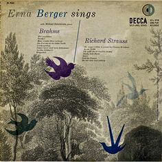 Erna Berger Sings: Brahms, Strauss, label: Decca DL 9666 (1953) Design: Erik Nitsche.