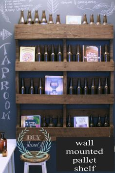DIY Wall Mounted Pallet Shelf for the boy's beer and alcohol...Lauren has extra pallets