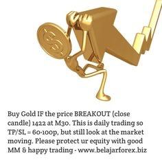 Buy Gold IF the price BREAKOUT (close candle) 1422 at This is daily trading so TP/SL = but still look at the market moving. Please protect ur equity with good MM & happy trading - www. Learn Forex Trading, Trading Quotes, Money Management, Online Business, Candle, Teaching, Marketing, Happy, Gold