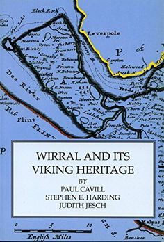 Wirral and its Viking Heritage Old Maps, Influenza, Great Britain, Genealogy, Old Photos, Childhood Memories, Liverpool, Vikings, School Ideas