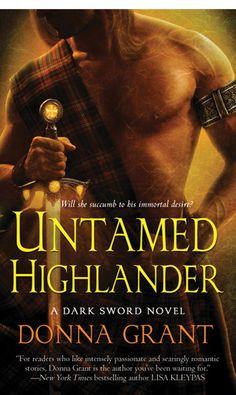 UNTAMED HIGHLANDER (DARK SWORD, BOOK #4) BY DONNA GRANT: BOOK REVIEW