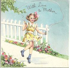 Skipping by to give you my love on Mother's Day. #vintage #Mothers_Day #cards