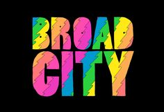 BROAD CITY - VISUAL IDENTITY | Mike Perry Studio