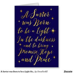 A Savior was Born to be a Light Hope and Peace Christian Religious Greeting Card