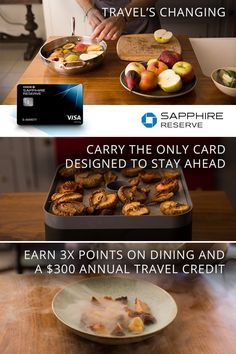 The best journeys include adventures of the culinary kind. Discover how travel is changing with 3x points on travel and dining worldwide and a $300 annual travel credit from Chase Sapphire Reserve.