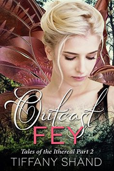 Momma Says: To Read or Not to Read: ✱✱ Book Review ✱✱ Outcast Fey by Tiffany Shand