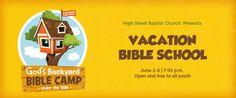 "High Street Baptist Church presents ""God's Backyard Camp Under the Sun"" Vacation Bible School June 2- June 6.  Learn more here: http://highstreetbaptist.org/cpt_events/gods-backyard-camp-under-the-sun-vbs-day-1/"