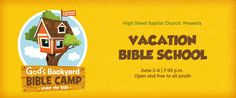 "High Street Baptist Church presents ""God's Backyard Camp Under the Sun"" Vacation Bible School June 2- June 6.  Learn more here: http://highstreetbaptist.org/cpt_events/gods-backyard-camp-under-the-sun-vbs-day-1/"