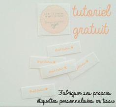 Tuto pour aprendre comment créer facilement des étiquettes en tissu avec votre logo, texte, nom … à mini-prix