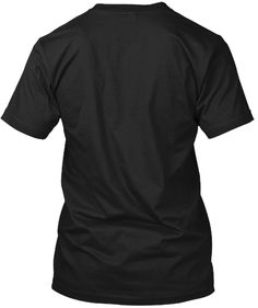 Don't Play Crazy With Me | T Shirt Black T-Shirt Back
