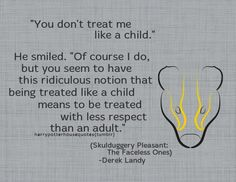 Skulduggery Pleasant, Derek Landy, treatment of children + respect (Dr Kenspeckle Grouse)
