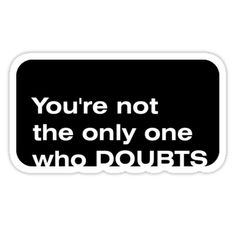 """""""DOUBTS"""" Stickers by tapirink 