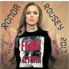 #COME BACK RONDA FEAR THE RETURN OF THE GREATEST FEMALE UFC FIGHTER IN THE WORLD. RONDA ROUSEY. 👊🇺🇸💋💙