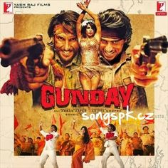 Gunday (2014) Songs Pk Mp3 Songs Download