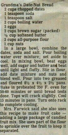 Grandma's Date Nut Bread. I'm searching for a date nut bread that's like the no-longer-available Thomas's date nut loaf. That was the darkest and stickiest of them all! Anyone with a link to a recipe for that type of loaf, please share! Date Recipes, Old Recipes, Bread Recipes, Sweet Recipes, Cooking Recipes, Datenut Bread Recipe, Date Nut Loaf Recipe, Recipies, Mom's Recipe