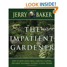 The Impatient Gardener Paperback Jerry Baker Author
