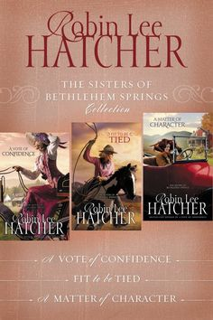 The Sisters of Bethlehem Springs Collection 3-in-1 by Robin Lee Hatcher $2.99