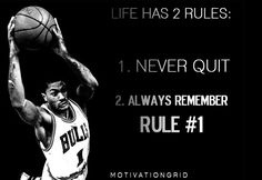 derrick rose, quote, inspirational images, image, inspiring, motivational, aspiration, life has 2 rules, pump up, never quit, never give up