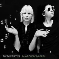 In and Out of Control- The Raveonettes
