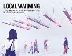 Local Warming fra MIT