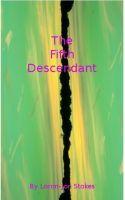 The Fifth Descendant, an ebook by Loron-Jon Stokes at Smashwords