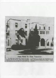 The old Oaks Hotel