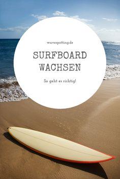 Surfen || Surfboard wachsen || Surf Tips || Tipps || Surfing || Ideen