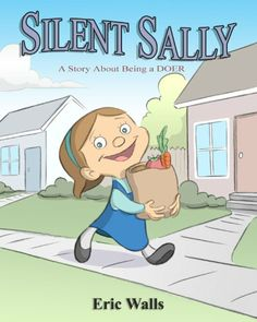 Silent Sally by Eric Walls. Available at  http://amzn.com/0984683305
