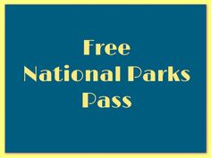 Free national parks pass for qualified individuals and fee-free days for all! (Click for more info.)