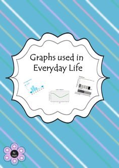 Graphs used in Everyday Life
