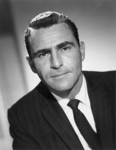 Rod Serling.  This man is a genius. I have been up like 24 hours...darn that twilight zone marathon lol.