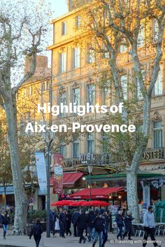 Highlights of Aix-en-Provence, a vibrant city in the Provence region of France. Walk in the footsteps of Paul Cezanne and visit his studio. Take in a performance at one of the theatres, stroll Cours Mirabeau, enjoy coffee at one of the many cafes, such as Les Deux Garcons.