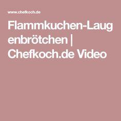 Flammkuchen-Laugenbrötchen | Chefkoch.de Video