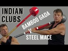 Indian Clubs - Bamboo Gada V Steel Mace - YouTube