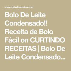 Bolo De Leite Condensado!! Receita de Bolo Fácil on CURTINDO RECEITAS | Bolo De Leite Condensado!! Receita de Bolo Fácil INGREDIENTES: -1 LATINHA OU CAIXINHA DE LEITE CONDENSADO (395 g) -2 XÍCARAS DE FARINHA DE TRIGO SEM FERMENTO -MEIA XÍCARA DE ÓLEO -1 XÍCARA DE LEITE -3 OVOS INTEIROS -1 COLHER DE…