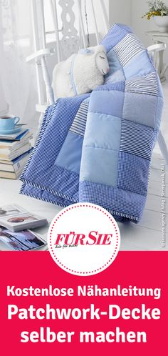 Nähanleitung für eine schöne Patchwork-Decke