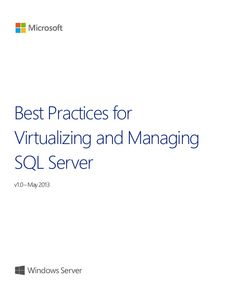 This guide provides high-level best practices and considerations for deploying and managing Microsoft SQL Server 2012 on a Microsoft virtualization infrastructure. The recommendations and guidance in this document aim to:   Complement the architectural design of an organization's specific environment.   Help organizations take advantage of the key platform features in SQL Server 2012 to deliver the highest levels of performance and availability.