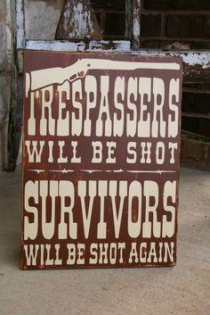Trespassers...