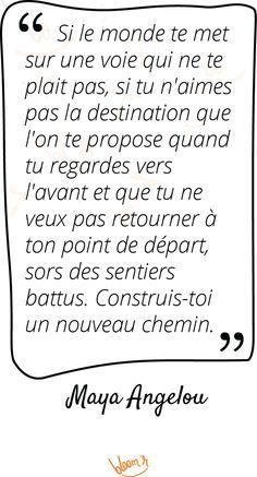 Paroles de sages sur Bloomr #Citations, #Connaissancedesoi, #MayaAngelou, #Tracetaroute