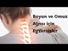 Boyun ağrısı çekenlerin yapması gereken hareketler nelerdir? - YouTube