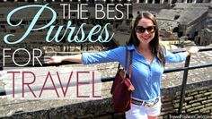 Finding the best travel purse can be a bit challenging. Do you choose a regular bag, is safety an issue, will you have enough room for your sightseeing gear? Find out in this post!