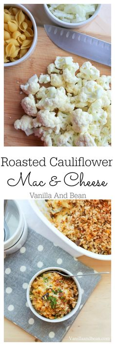 Pure comfort in this Roasted Cauliflower Mac & Cheese | Vanilla And Bean