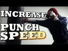 How to Increase Your Punching Speed - Get Faster Punches! - YouTube