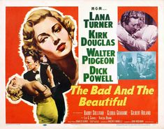 The Bad and the Beautiful - 1952  Director - Vincente Minnelli